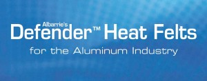 Protect aluminum extrusions, Defender heat felts, extreme temperatures, aluminum industry